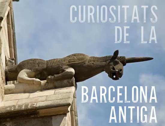 Algunes curiositats de la Barcelona antiga