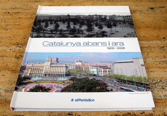 fotosdebarcelona.com - Catalunya abans i ara. 1900-2006. El Periódico